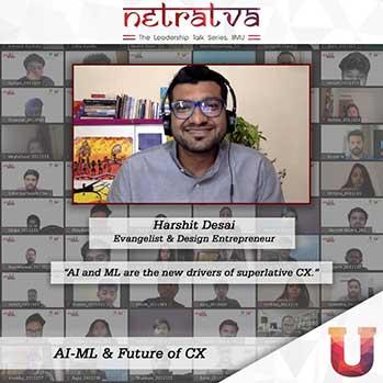 Netratva - Harshit Desai, Evangelist & Design Entrepreneur