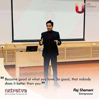 Netratva – Raj Shamani, Entrepreneur